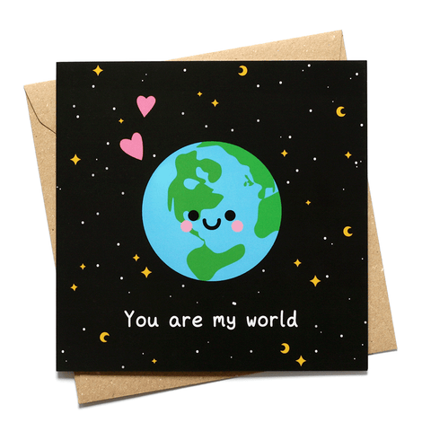 You Are My World Earth Greeting Card