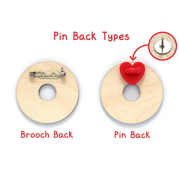 Pin Back Types for Donut Wooden Pin Badge
