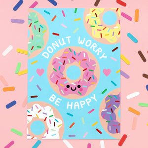 Donut Worry, Be Happy A4 Art Print