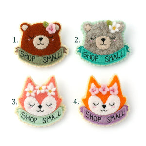 Bear & Fox - 'Shop Small' Felt Brooch