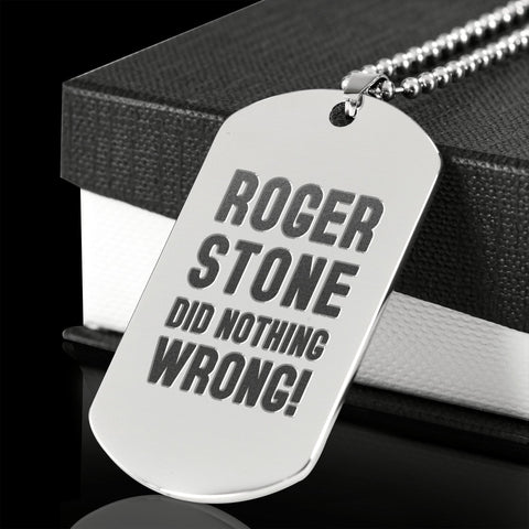 Roger Stone Did Nothing Wrong Dog Tag Necklace
