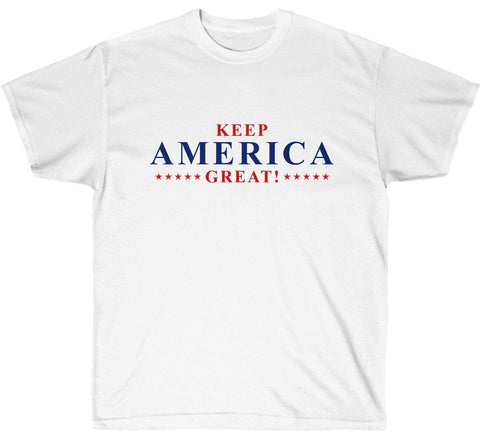 Keep America Great! Ultra Soft Cotton Tee (multiple colors available)