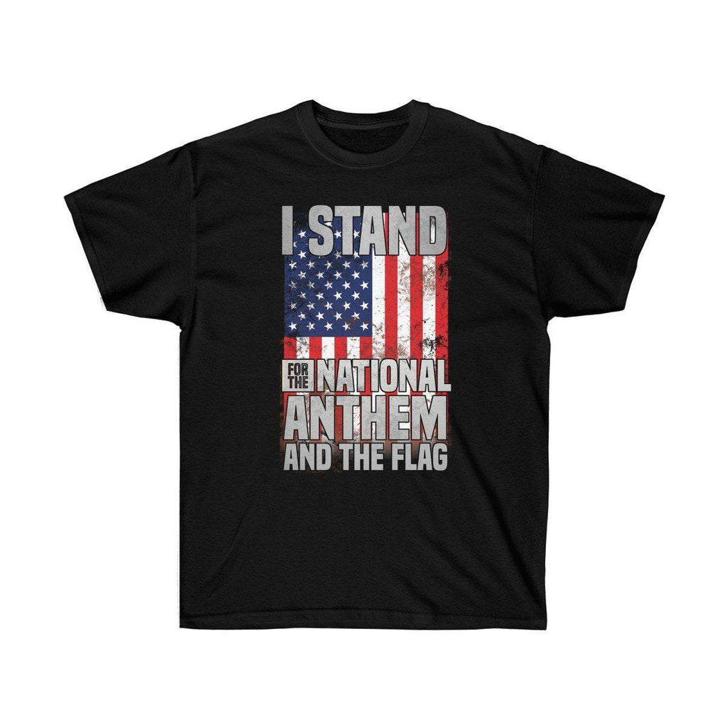 I Stand For The National Anthem And The Flag Premium T Shirt