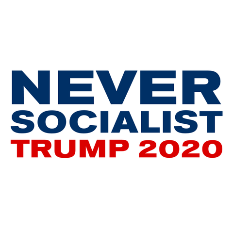 Never Socialist Trump 2020 Die Cut Stickers