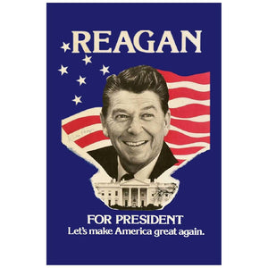 "Reagan for President ""Let's Make America Great Again""Poster"