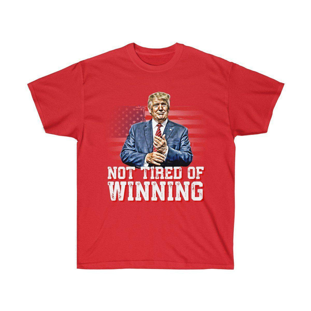 Not Tired Of Winning - Trump Premium T-Shirt