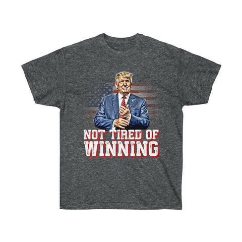 Image of Not Tired Of Winning - Trump Premium T-Shirt