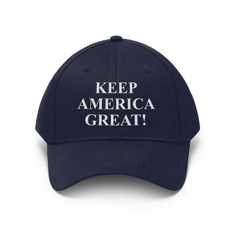 Keep America Great! Twill Hat