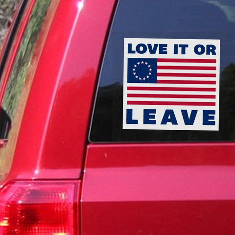 """Love it or Leave"" Betsy Ross American Flag Stickers"