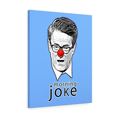 Image of Morning Joke Canvas Wrap