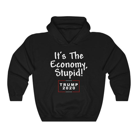 Image of It's The Economy, Stupid! Trump 2020 Hoodie