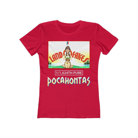 Image of Land O Fakes 1,024th Pure Pocahontas Women's T-Shirt