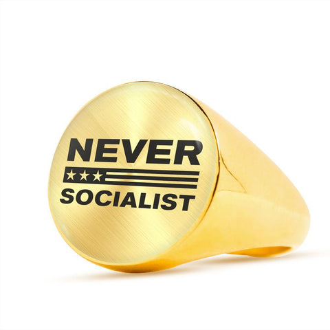 Never Socialist Luxury Ring
