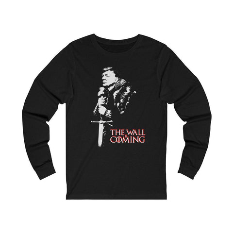 Image of The Wall Is Coming Long Sleeve T-Shirt