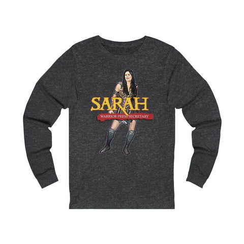 Image of SARAH Warrior Press Secretary Long Sleeve Tee