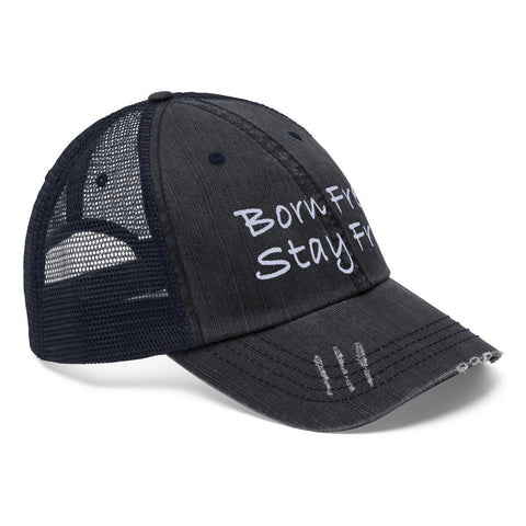 Born Free. Stay Free. Worn Look Trucker Hat