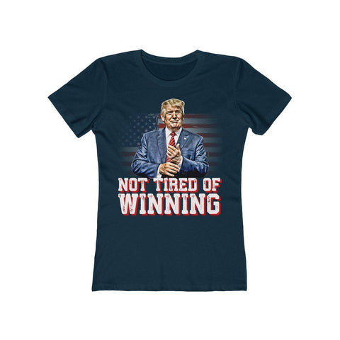 Image of Not Tired Of Winning Women's T-Shirt