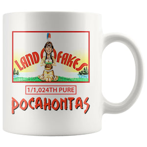 Land O Fakes 1,024th Pure Pocahontas Mug