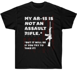 """My AR-15 Is NOT an Assault Rifle..."" Premium Shirt"