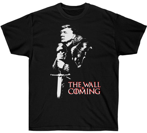 Image of The Wall Is Coming T-Shirt