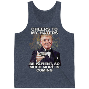 Cheers To My Haters Unisex Jersey Tank