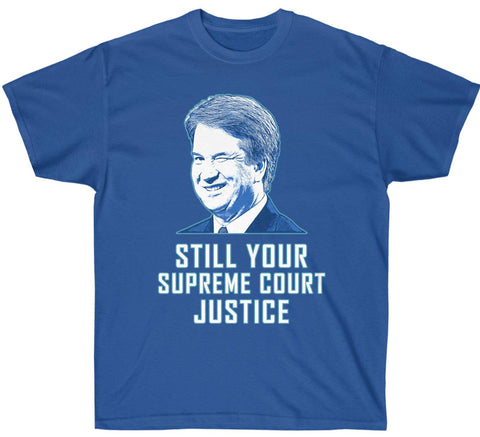 Image of Kavanaugh Winking: Still Your Supreme Court Justice Premium T-Shirt