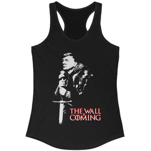 The Wall Is Coming Women's Racerback Tank Top