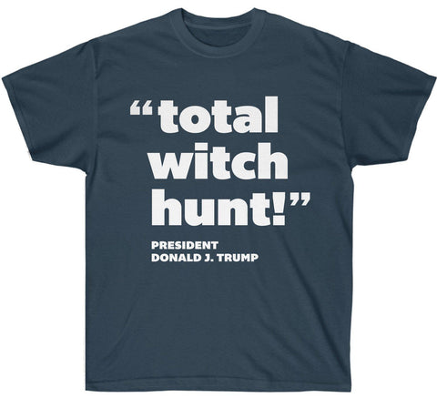 """Total Witch Hunt!"" T-Shirt"