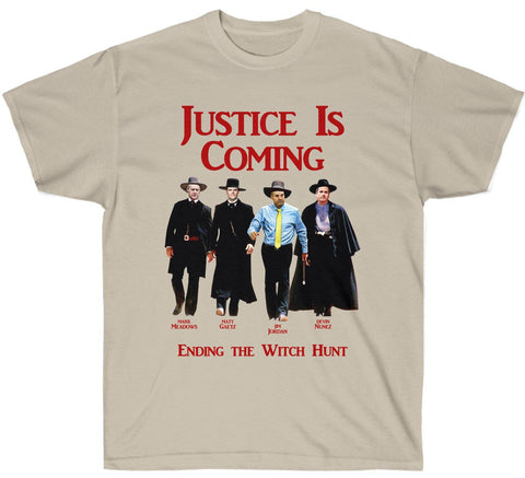 Image of Limited Edition: Justice Is Coming - Ending the Witch Hunt Premium T-Shirt