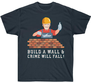Build The Wall & Crime Will Fall Premium T-Shirt