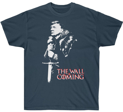 Image of The Wall Is Coming Trump Premium T-Shirt