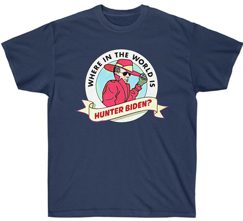Where In The World is Hunter Biden Premium Shirt