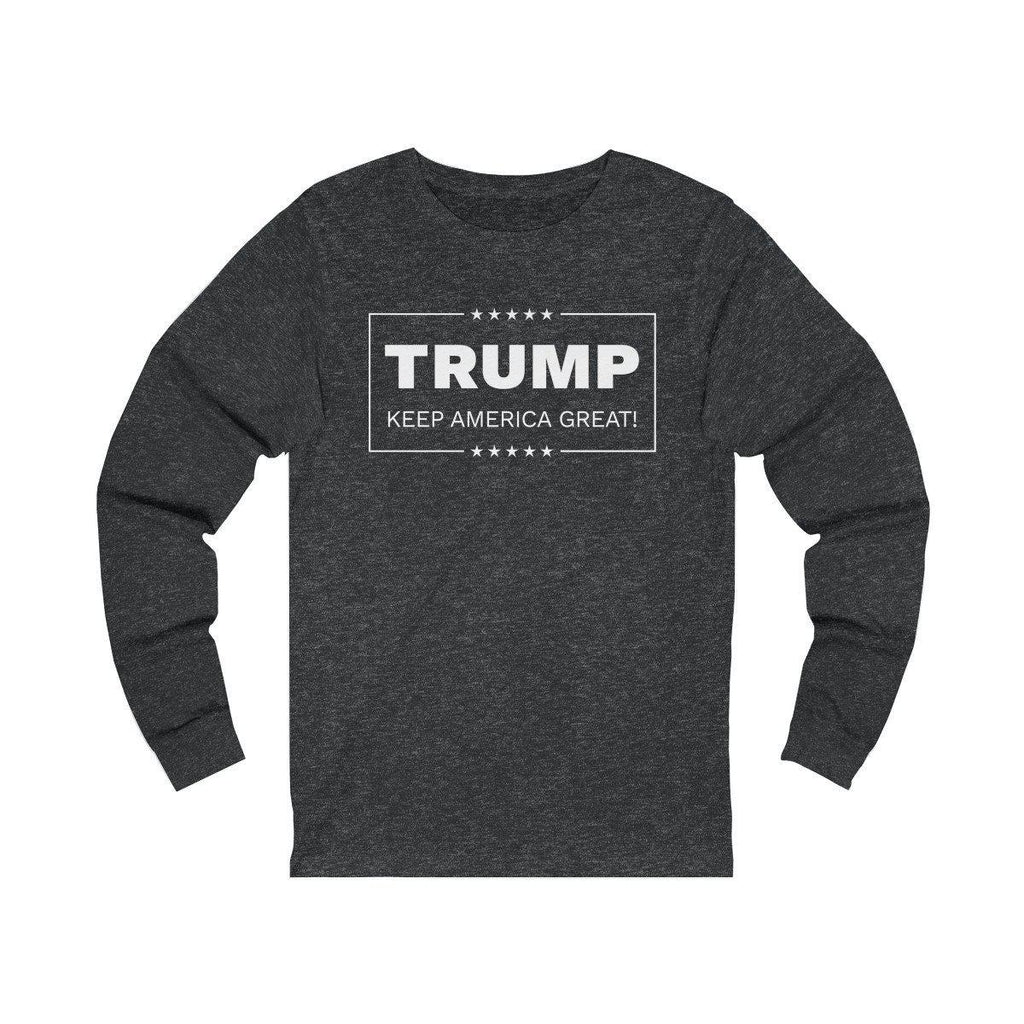 "Trump ""Keep America Great! Long Sleeve Tee"