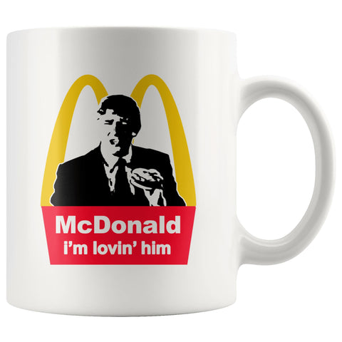 Image of McDonald: i'm lovin' him Mug