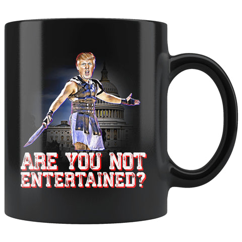 Are You Not Entertained Mug?