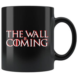 The Wall Is Coming Mug