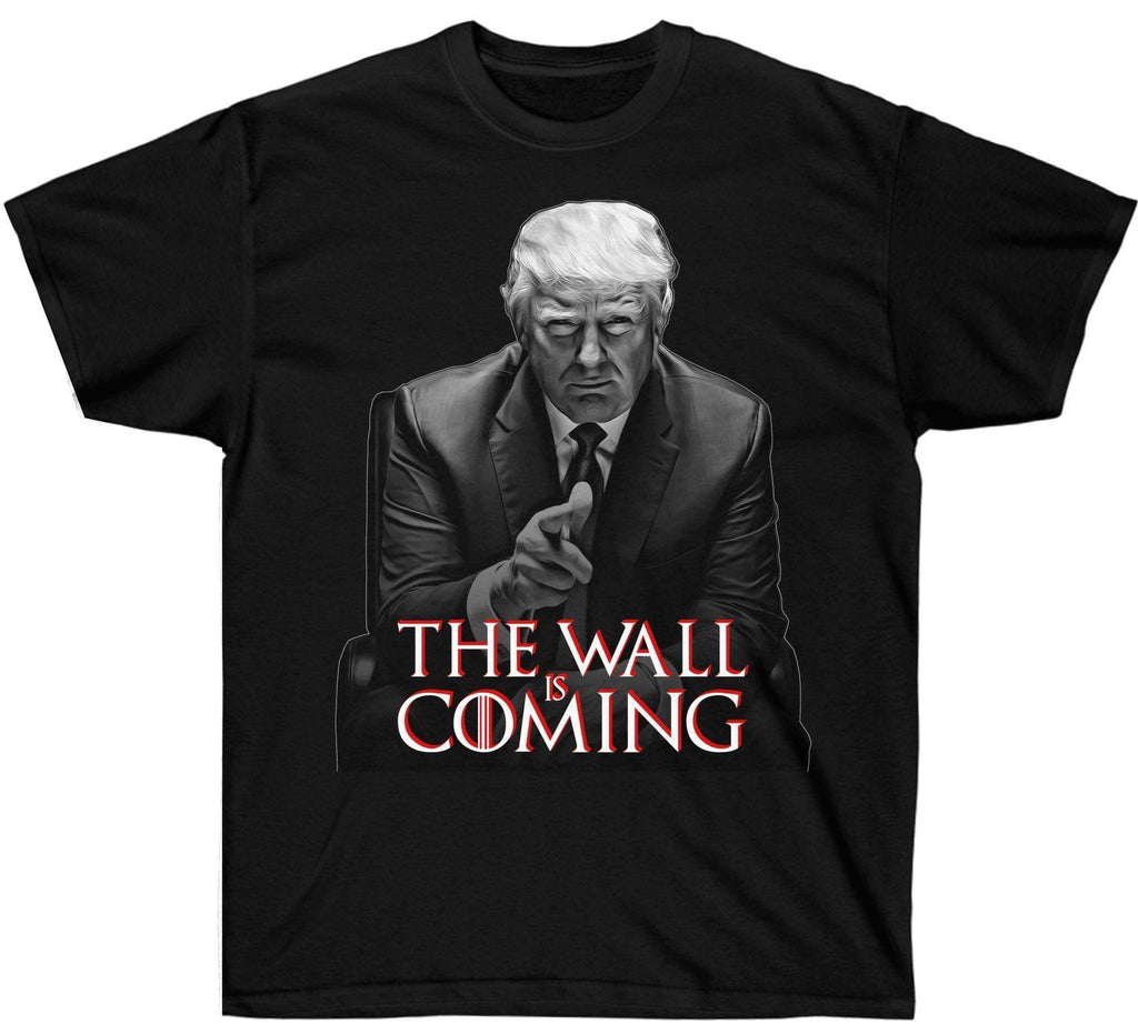 The Wall Is Coming Trump Shirt