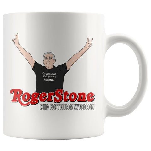 Official Roger Stone Did Nothing Wrong Coffee Mug