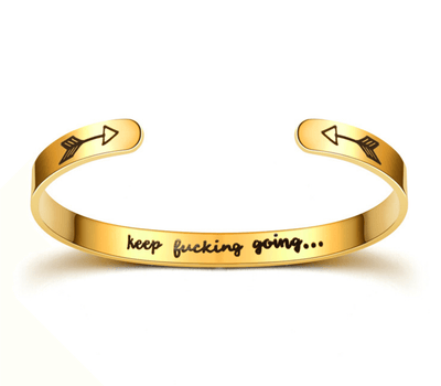"[75% OFF!!!]""KEEP FUCKING GOING"" INNER ENGRAVED INSPIRATIONAL CUFF BRACELET BANGLE"
