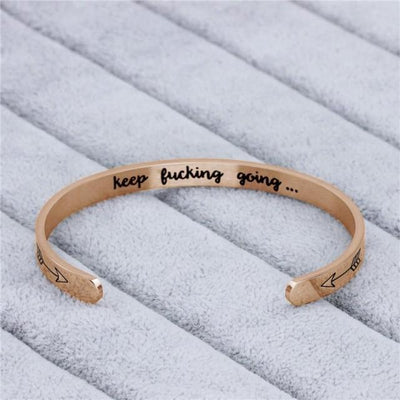 """KEEP FUCKING GOING"" INNER ENGRAVED INSPIRATIONAL CUFF BRACELET BANGLE - IlifeGadgets"