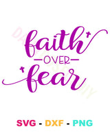 Faith Over Fear SVG File