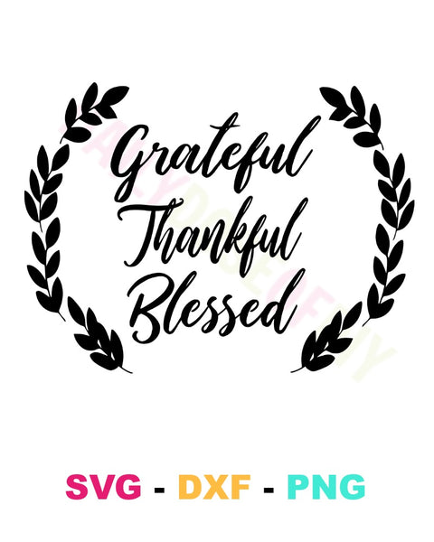Grateful Thankful Blessed SVG