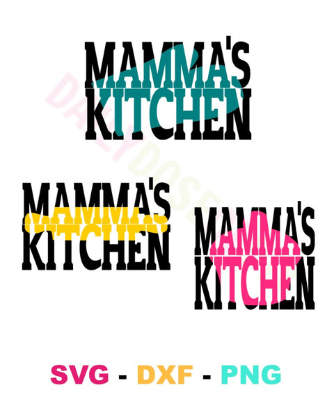 Mamma's Kitchen Knockout Design SVG Files