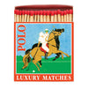 Luxury Matches - Polo