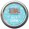 Festive Seedball - Let It Snow