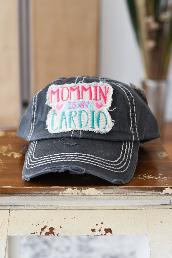 Mommin' Is My Cardio Hat