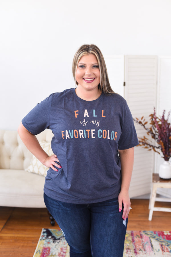 Fall is My Favorite Color Graphic Tee