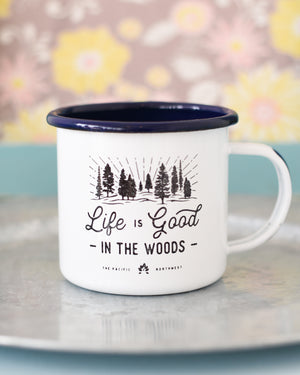 Life is Good in the Woods Mug