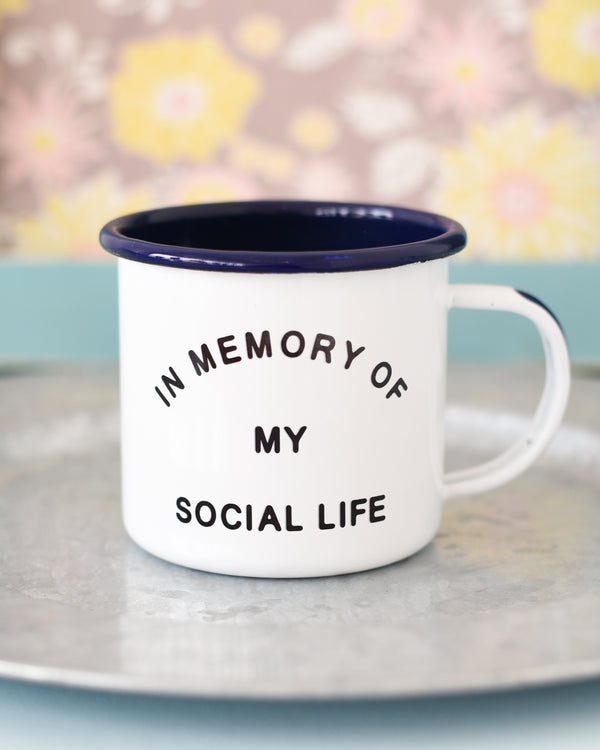 In Memory of My Social Life Mug