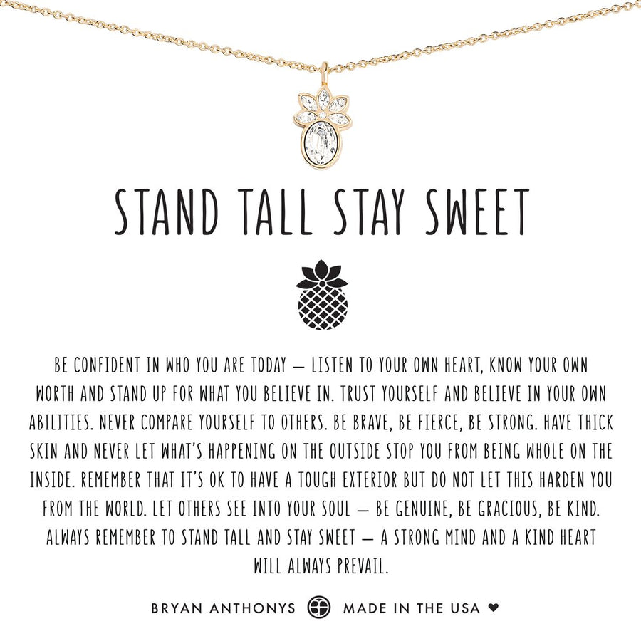 Stand Tall Stay Sweet Necklace by Bryan Anthonys